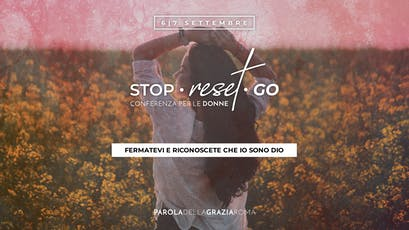 """Stop Reset Go"" Conferenze per le Donne tickets"
