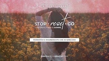 """""""Stop Reset Go"""" Conferenze per le Donne"""