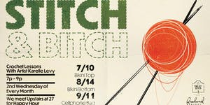 Stitch & Bitch with Karelle Levy