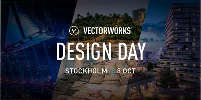 Vectorworks DESIGN DAY STOCKHOLM 2019
