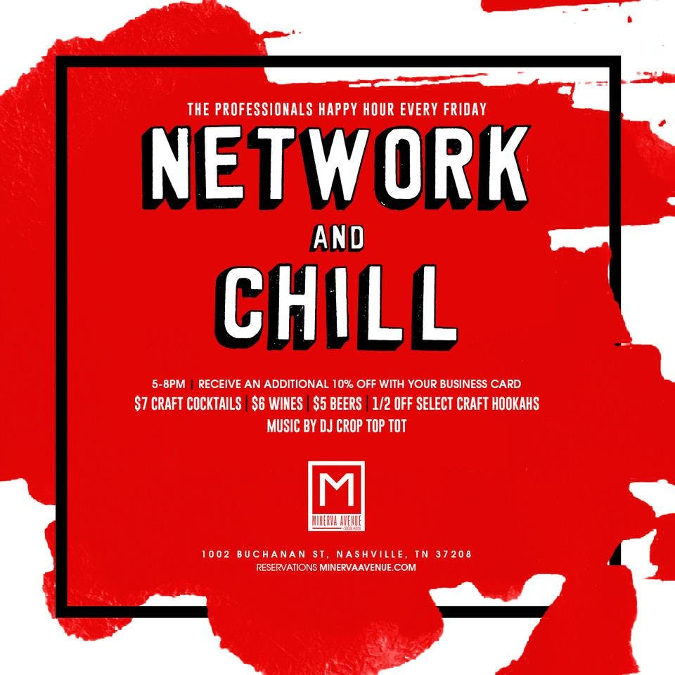 Network & Chill ((every Friday)) at Minerva Avenue banner