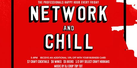 Network & Chill ((every Friday)) at Minerva Avenue tickets