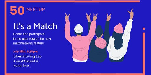 It's a match! Let's test the next 50inTech matchmaking feature