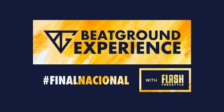 BEATGROUND EXPERIENCE with FLASH FREESTYLE entradas