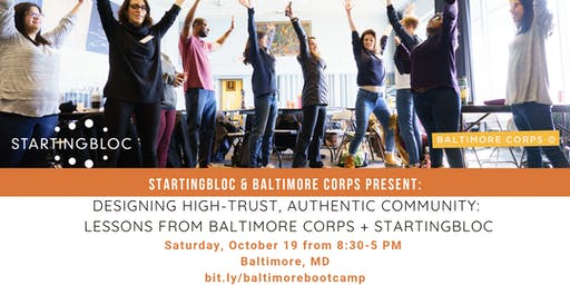 StartingBloc Bootcamp: Baltimore. In partnership with Baltimore Corps.