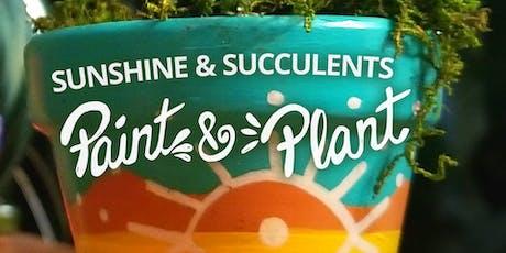 Sunshine and Succulents - Paint & Plant tickets