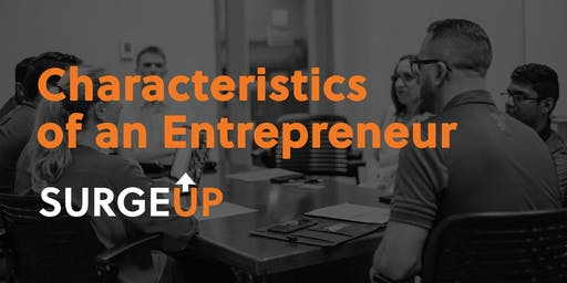 SurgeUp Demo: Characteristics of an Entrepreneur