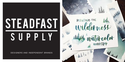 DIY Workshop | Painting the Wilderness w. Watercolors, Hosted by Writing Desk Creatives