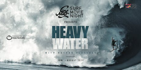 "Cine Mar - Surf Movie Night ""HEAVY WATER"" - Düsseldorf entradas"