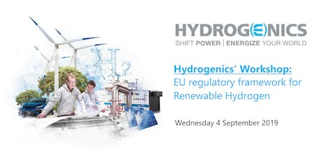 Hydrogenics' Workshop: EU regulatory framework for Renewable Hydrogen billets