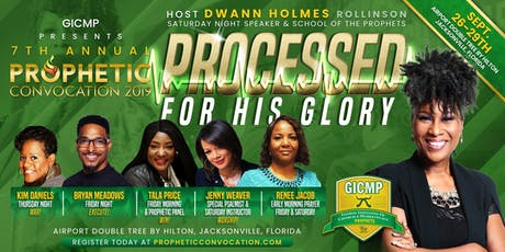 GICMP Prophetic Convocation 2019  -  Host Apostle Dwann Holmes  tickets