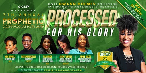 GICMP Prophetic Convocation 2019  -  Host Apostle Dwann Holmes