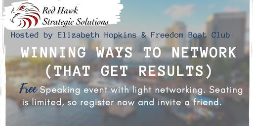 Winning Ways to Network (That Get Results) - Presentation plus a Boat Ride follows