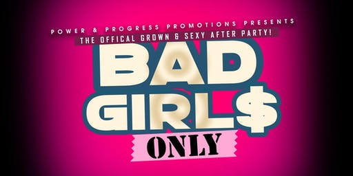 The Official Bad Girls Only Party