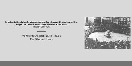 Talk: Legal and official plunder of Armenian and Jewish properties in comparison tickets