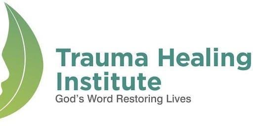 Bible Based Trauma Healing: Initial Equipping