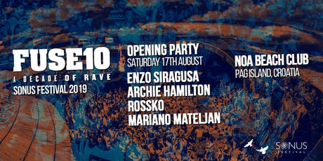 Sonus Festival Opening Party x FUSE 10 Tickets