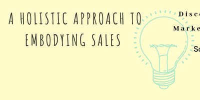 A Holistic Approach to Embodying Sales