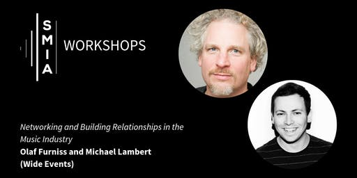 SMIA Workshops: Networking and Building Relationships in the Music Industry