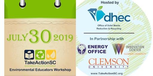 Take Action SC Environmental Educators Summer Workshop 2019