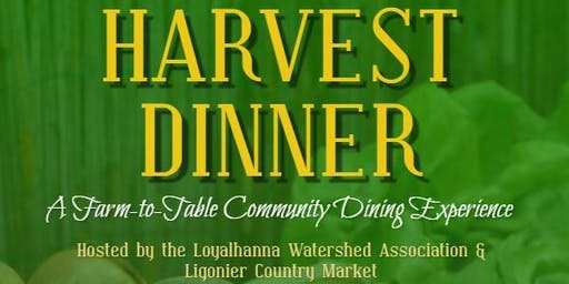 Harvest Dinner - A Farm to Table Community Dining Experience