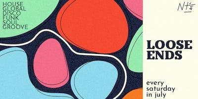 Loose Ends July - Global funk, disco, soul & house [Saturdays]