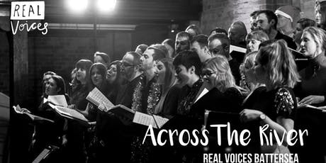 Real Voices Battersea: Across The River tickets