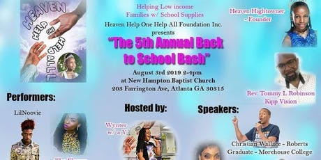 Heaven Help One Help All 5th Back To School Bash tickets