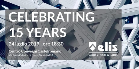ELIS Consulting & Labs - Celebrating 15 Years biglietti