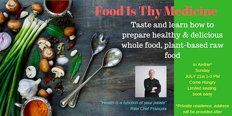 Food As Thy Medicine tickets