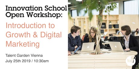 Open Workshop: Introduction to Growth & Digital Marketing tickets