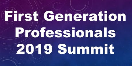 First Generation Professionals (FGP) Summit tickets