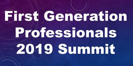 First Generation Professionals (FGP) Summit