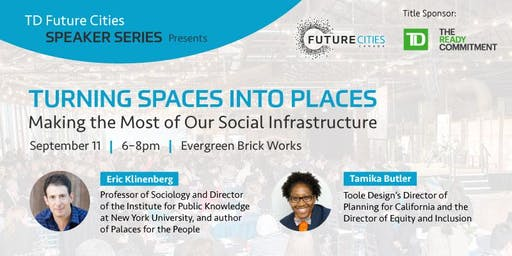 TD Future Cities Speaker Series: Eric Klinenberg and Tamika Butler