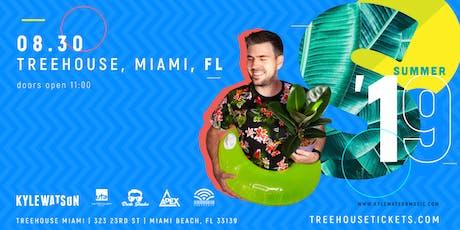 Kyle Watson @ Treehouse Miami tickets