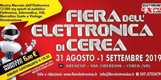 Fiera Elettronica Cerea (VR) Summer Edition