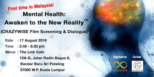 MENTAL HEALTH: Awaken to the New Reality (CRAZYWISE Film Screening & Dialogue)