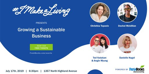 #imakealiving: Growing a Sustainable Business