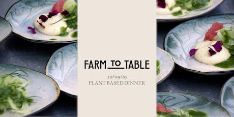 Farm to Table - Friday tickets