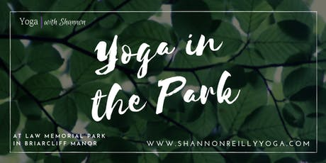 Yoga in the Park - Briarcliff Law Park tickets