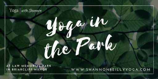 Yoga in the Park - Briarcliff Law Park