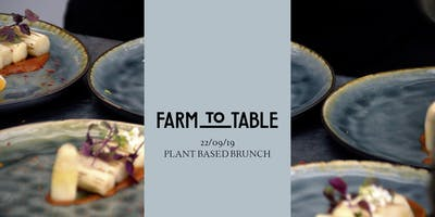 Farm to Table - Sunday