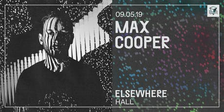 Max Cooper @ Elsewhere (Hall) tickets