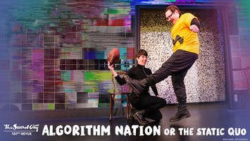 """Second City's """"Algorithm Nation or the Static Quo"""""""