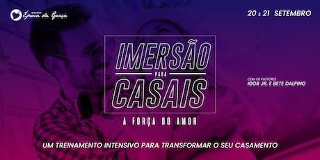 IMERSÃO PARA CASAIS - A FORÇA DO AMOR ingressos