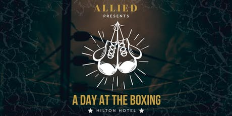 Hilton Hotel - A Day at the Boxing tickets