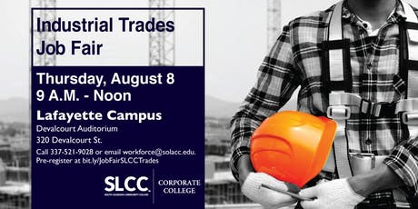 Industrial Trades Job Fair Hosted by SLCC's Corporate College, Lemoine-Manhattan Joint Venture L.L.C. and Lafayette Regional Airport tickets