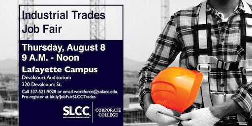 Industrial Trades Job Fair Hosted by SLCC's Corporate College, Lemoine-Manhattan Joint Venture L.L.C. and Lafayette Regional Airport
