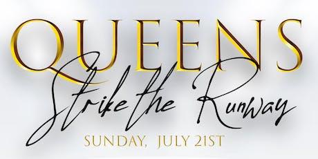Queens Strike the Runway tickets