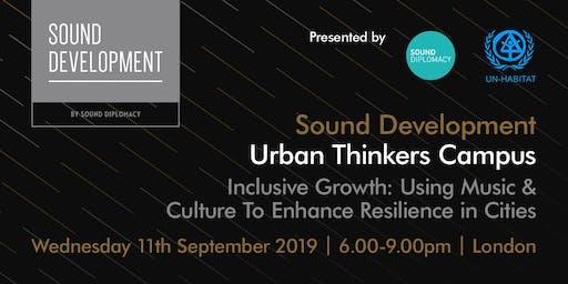 Sound Development London X UN Habitat - Urban Thinkers Campus